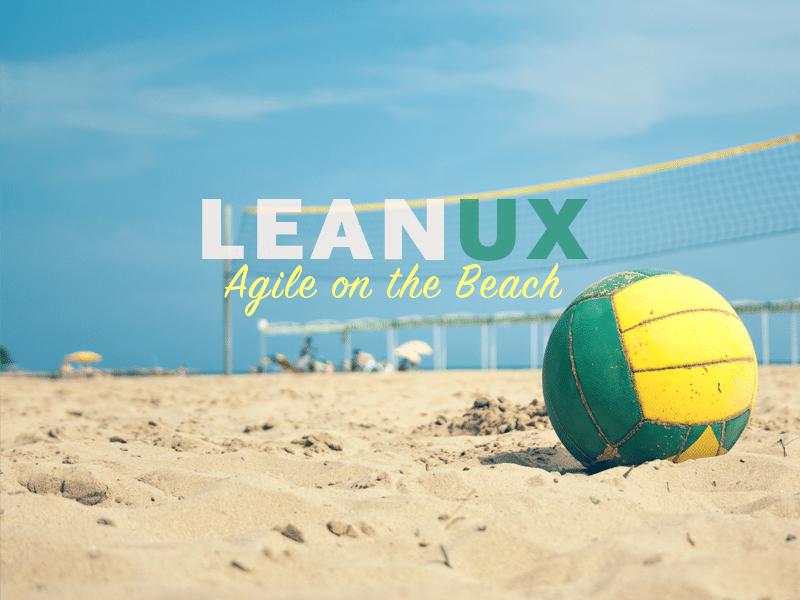 LeanUX – Agile on the Beach 2014